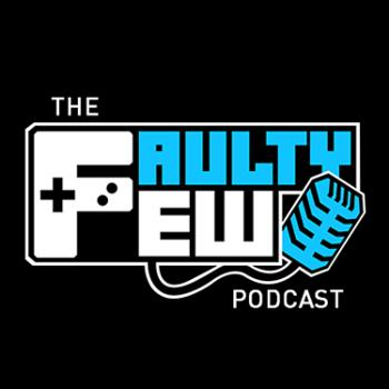 The Faulty Few Podcast