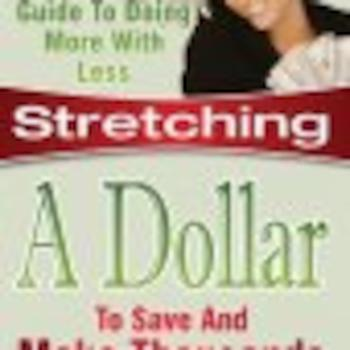 Stretching A Dollar For Entrepreneurs One Minute A Day Podcast