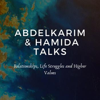 AbdelKarim & Hamida Talks