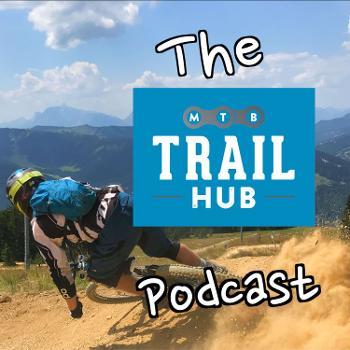 The Mtb Trail Hub Podcast