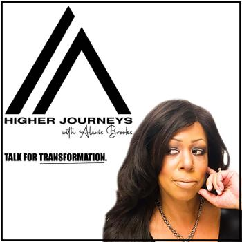 Higher Journeys with Alexis Brooks