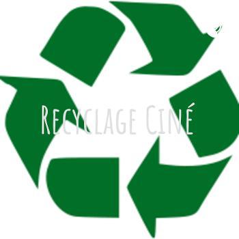 Recyclage Ciné