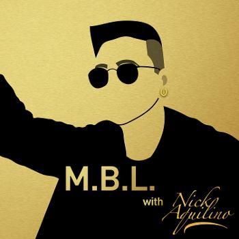 M.B.L. : Music, Basketball, & Life w/ Nick Aquilino