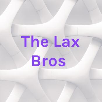 The Lax Bros