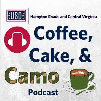 The Coffee, Cake, and Camo Podcast