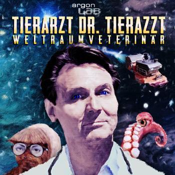 Tierarzt Dr. Tierazzt – Weltraumveterinär