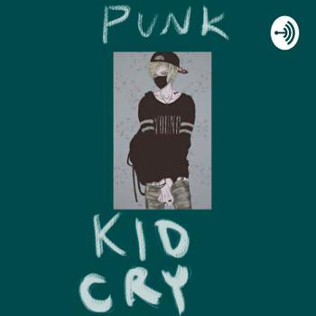 Punk Kid Cry