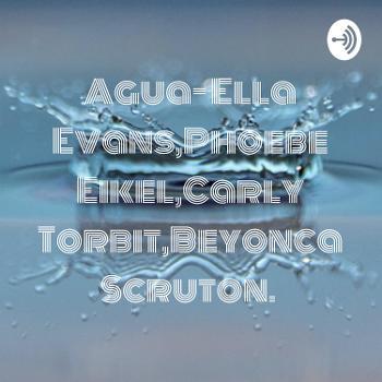 Agua- Ella Evans,Phoebe Eikel,Carly Torbit,Beyonca Scruton.
