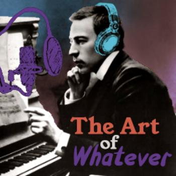 The Art of Whatever