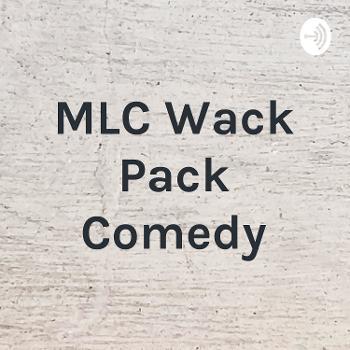 MLC Wack Pack Comedy
