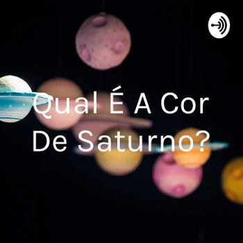 Qual É A Cor De Saturno?