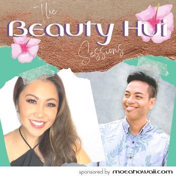 The Beauty Hui Sessions