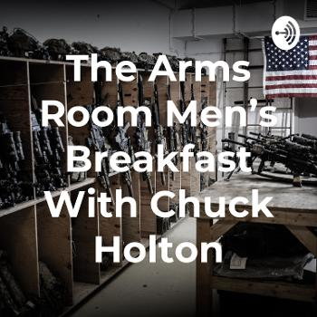 The Arms Room Men's Breakfast With Chuck Holton