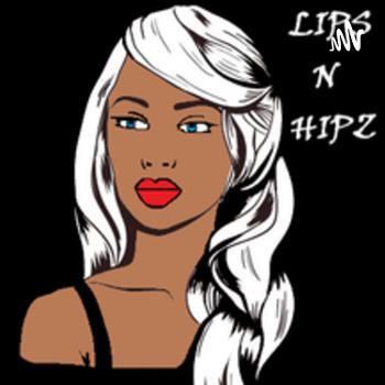 ALL LIPS N HIPZ
