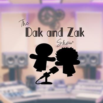 The Dak and Zak Show