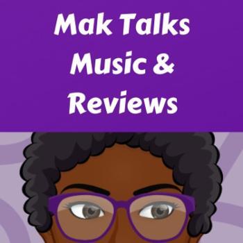 Mak Reviews