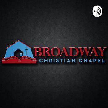 Broadway Christian Chapel Sermons