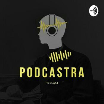Podcastra Podcast