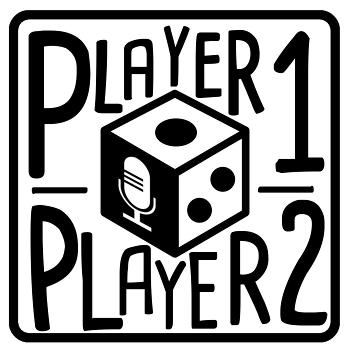 Player One   Player Two: The Board Gaming Duo