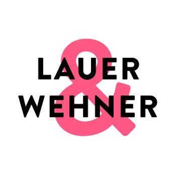 Lauer und Wehner