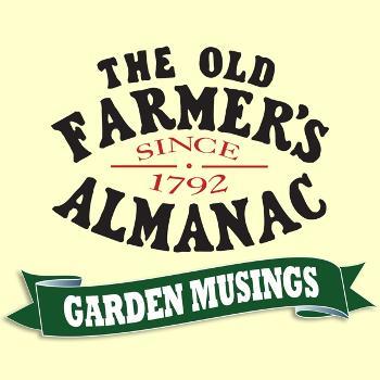 The Old Farmer's Almanac Garden Musings