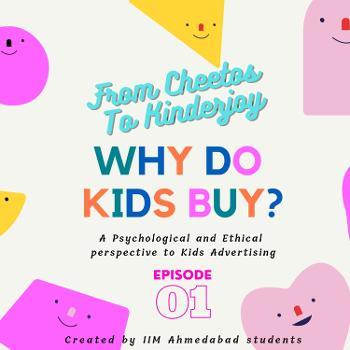 WHY DO KIDS BUY