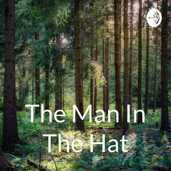 The Man In The Hat