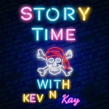 Story Time With Kev And Kay