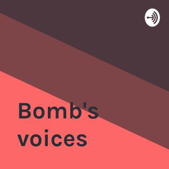 Bomb's voices