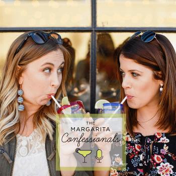 The Margarita Confessionals