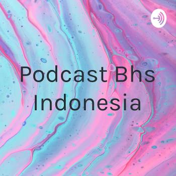 Podcast Bhs Indonesia