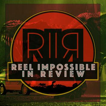 Reel Impossible: In Review