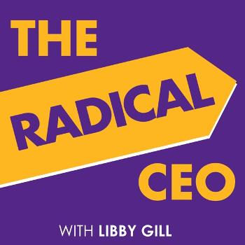 The Radical CEO