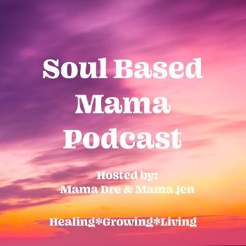 Soul Based Mama