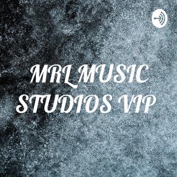 MRL MUSIC STUDIOS VIP