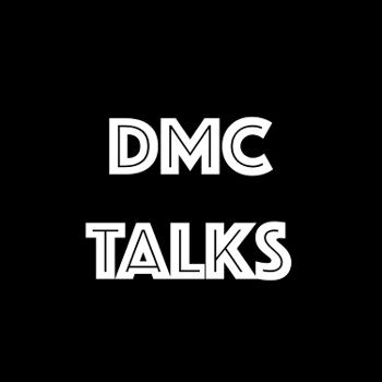 DMC Talks