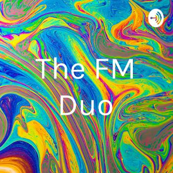 The FM Duo
