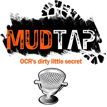 mudTap | OCR's dirty little secret | Interviews with OCR & mud run event founders, obstacle course athletes and mud runners