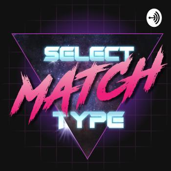 Select Match Type