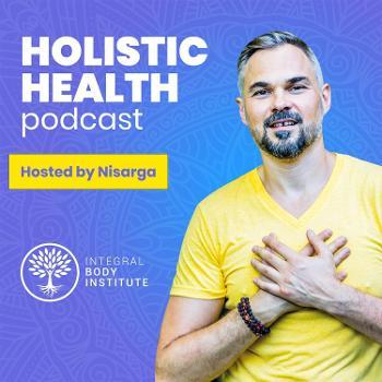 HOLISTIC HEALTH PODCAST