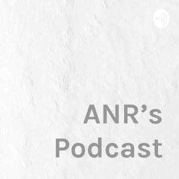 ANR's Podcast