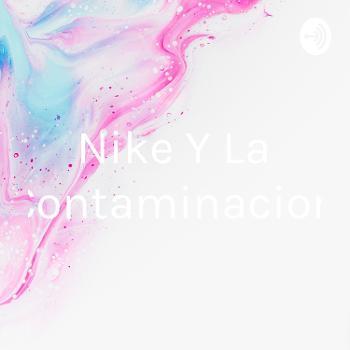 Nike Y La Contaminacion