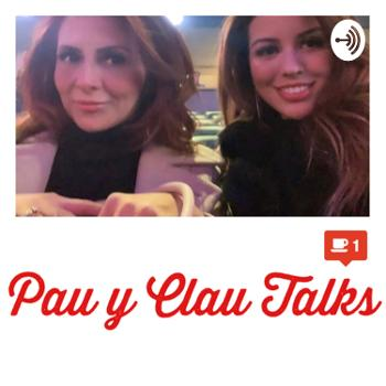 Pau y Clau Talks