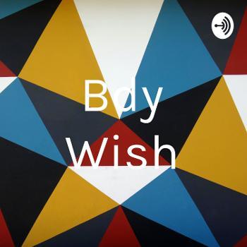 Bdy Wish