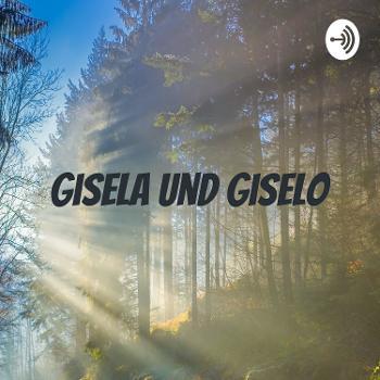 Gisela und Giselo - Geschichten für Kinder