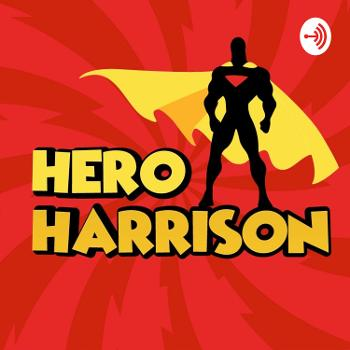 HERO HARRISON TALK