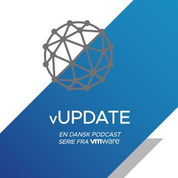 vUPDATE - en dansk podcast serie fra VMware