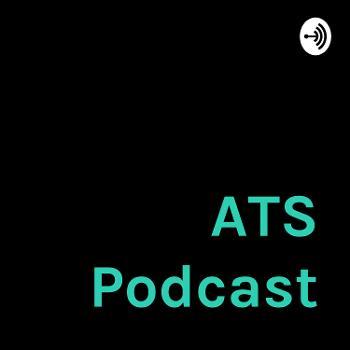 ATS Podcast