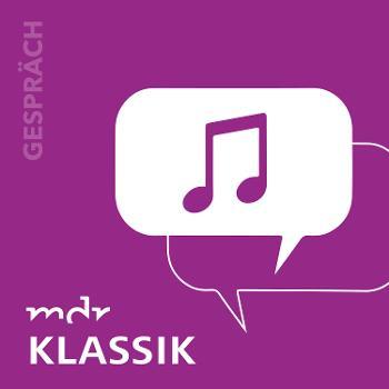 Das MDR KLASSIK-Gespräch