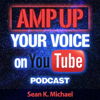 Amp up your Voice on YouTube